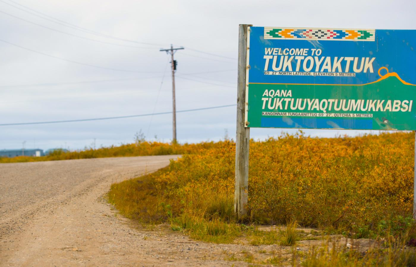 Tuktoyaktuk welcome sign